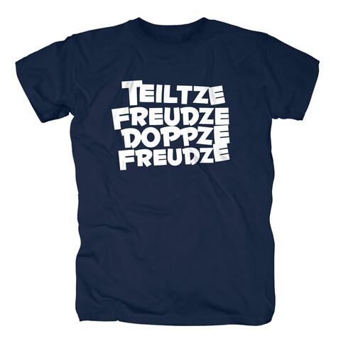 Teiltze Freudze Doppze Freudze von Sascha Grammel - T-Shirt jetzt im Sascha Grammel Shop